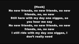 DJ Khaled - No New Friends ft. Drake, Rick Ross & Lil Wayne (Lyrics)