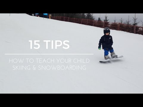 SKIING & SNOWBOARDING FOR KIDS 15 TIPS 1,5 & 3,5 year old