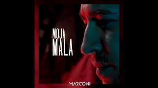 MARCONI MC - MOJA MALA (OFFICIAL VIDEO 4K)