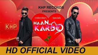 Haan Karde Rana Nimana Remo Allrounder Free MP3 Song Download 320 Kbps