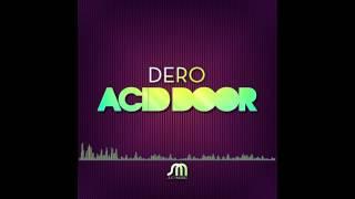 Dero - Acid Door (Tony Arzadon Remix)