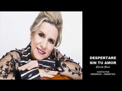 Carmita Gaona - Despertaré Sin Tu Amor (Audio)