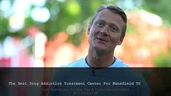 Best Drug Addiction Treatment Centers Mansfield TX