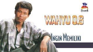 Wahyu OS - Ingin Memiliki (ft. Dian Piesesha) (Official Music Video)