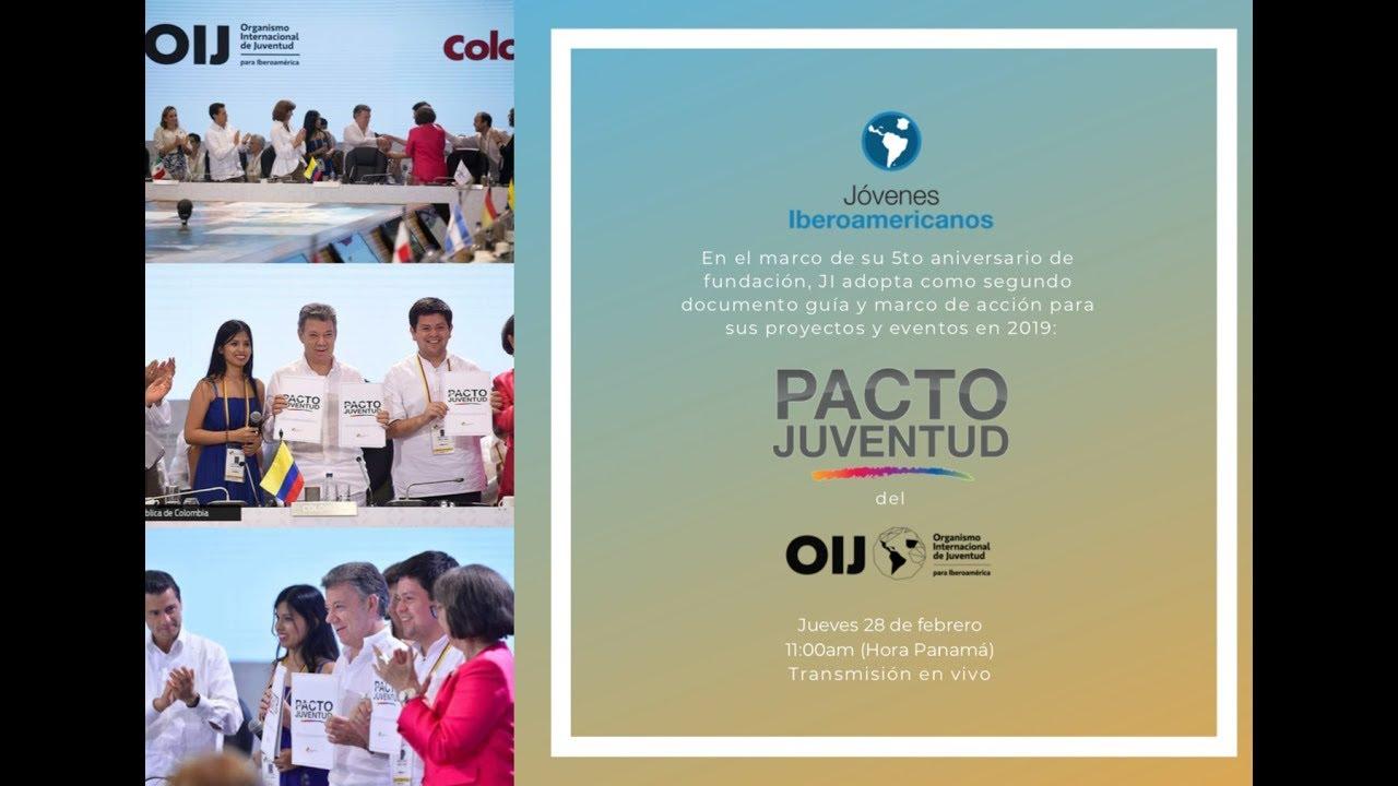 Adopción del Pacto Iberoamericano de Juventud
