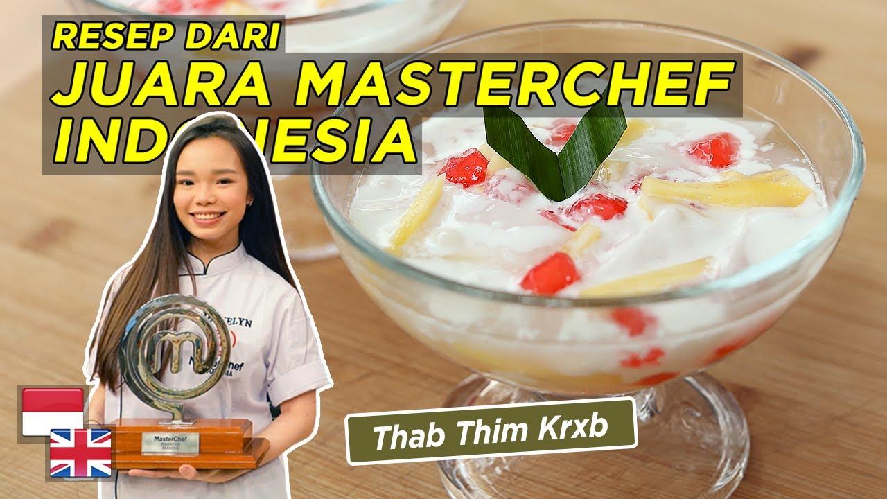 Resep ES MERAH DELIMA Versi Thailand: Juara MasterChef Indonesia S8 [feat. Jesselyn]