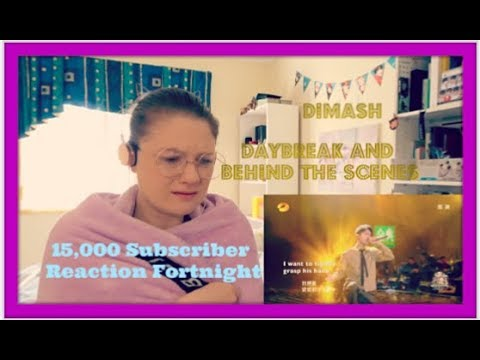 15,000 Subscriber Reaction Fortnight D14: Dimash: Daybreak And Behind The Scenes