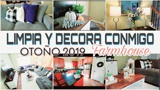 LIMPIEZA Y DECORACION DE MI  SALA , COCINA Y COMEDOR OTOÑO 2019| CLEAN & DECORATE WITH ME| FARMHOUSE