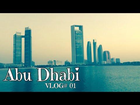 Abu dhabi || VLOG#01 || Naim il