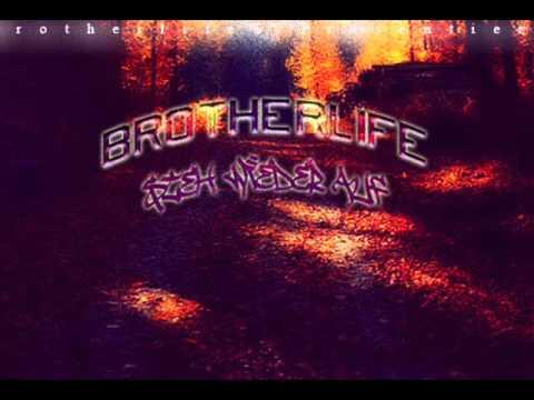 Brotherlife - Steh Wieder Auf
