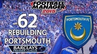 Rebuilding Portsmouth - Ep.62 Saints Who? (Nottingham Forest) | Football Manager 2015