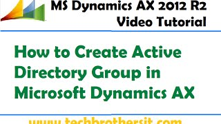 Microsoft Dynamics AX Active Directory Grup Oluşturma 14 -Microsoft Dynamics AX-