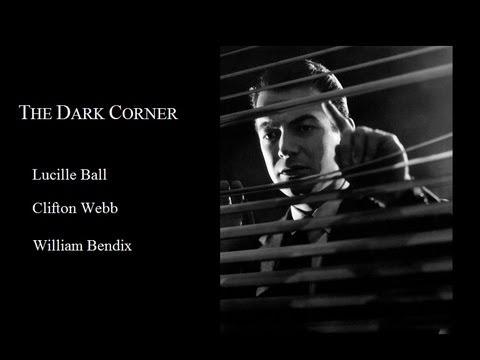 The Dark Corner 1946 - Lucille Ball/Mark Stevens/Clifton Webber