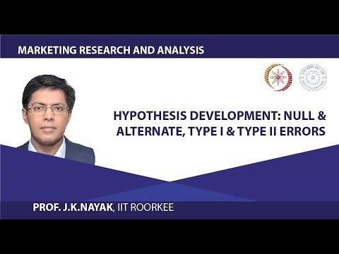 Hypothesis Development: Null & Alternate, Type I & Type II Errors