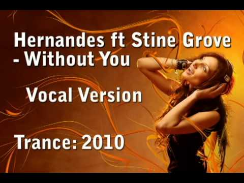 Hernandes ft Stine Grove - Without You