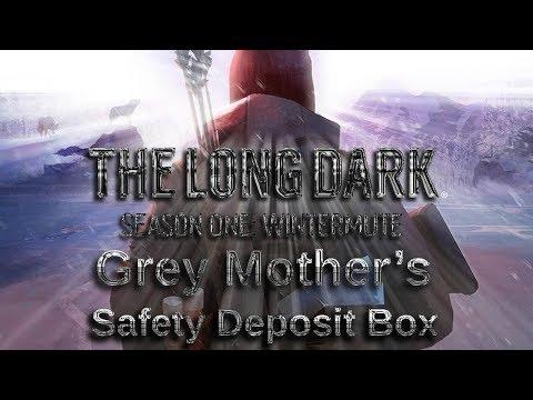 Grey Mothers Safety Deposit Box | The Long Dark Story Mode