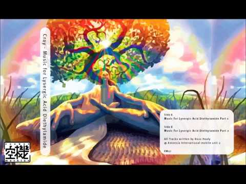 Cray - Music for Lysergic Acid Diethylamide, part 1