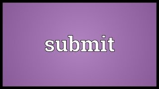 Submit Meaning thumbnail