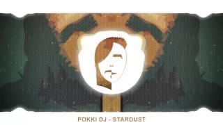 Pokki DJ - Stardust ( Free Download )