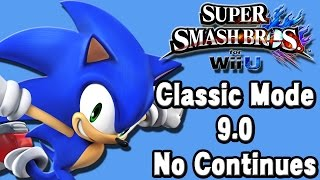 Super Smash Bros. For Wii U (Classic Mode 9.0 No Continues | Sonic The Hedgehog) 60fps