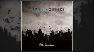 Dawn Of Solace - The Darkness (FULL ALBUM/2006)