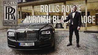 Тест-Драйв.  Салам Алейкум Rolls-Royce Wraith Black Badge v2.0 (Инструктаж по RR)
