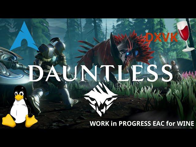 Dauntless - DXVK/wine-EAC | Linux Gameplay