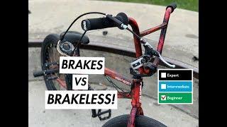 BMX BRAKES vs BRAKËLESS (BEGINNERS)
