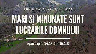 Sfânta Treime Brăila - 1 August 2021 - Iosua Faur - Apocalipsa 14:14-20, 15:1-8