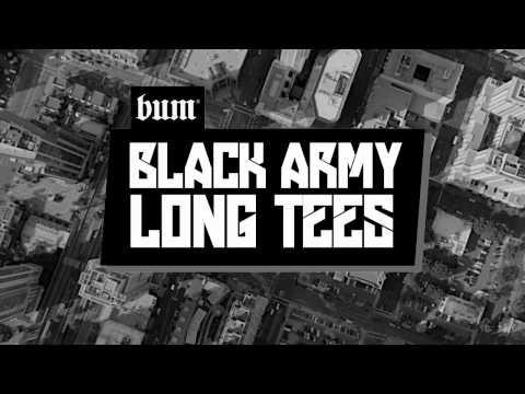#BUMBlackArmy Long Tees