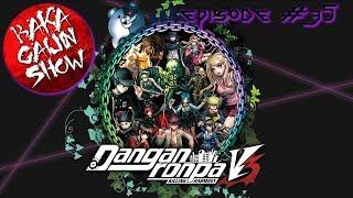 Baka Gaijin Show (Podcast)- Episode #35: NDRV3 Spoilercast