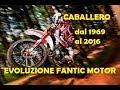 Evoluzione Fantic Motor CABALLERO - Dal 1969 al 2016
