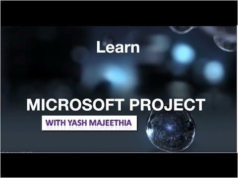 MS PROJECT TUTORIAL FULL