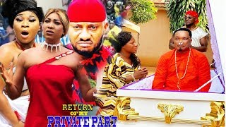 Return Of My Private Part |Full Movie|New Movie|Latest Nigerian Nollywood Movie