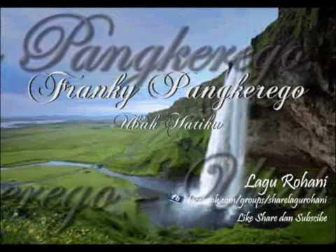 Ubah Hatiku - Franky Pangkerego (Instrument)