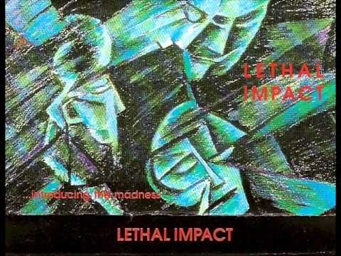 Lethal Impact