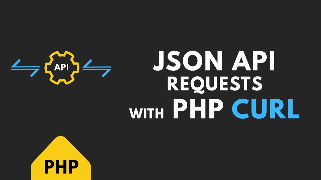How to use PHP cURL to Handle JSON API Requests