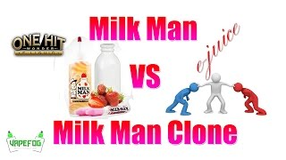 Ohw: Milk Man Vs Milk Man (clone) Diy Ejuice   Vapefog