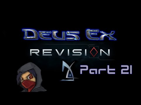 {BioMod} Deus Ex: Revision part 21 - Hong Kong