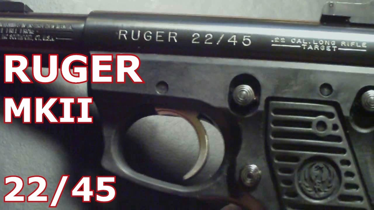 Ruger 22 45 Mk Ii Long Term Review Amp How To Dissasemble