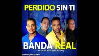 Banda Real - Perdido Sin Ti (2015)