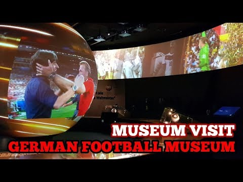 MUSEUM VISIT: The German Football Museum: The History of Football in Germany