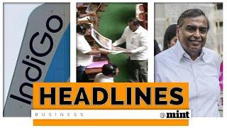 Mint Headlines: IndiGo board meet, Karnataka trust vote, Reliance Q1 earnings & more