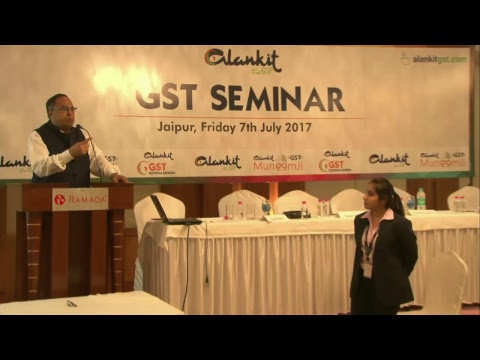 Alankit - GST SEMINAR Jaipur - 7- july - 2017