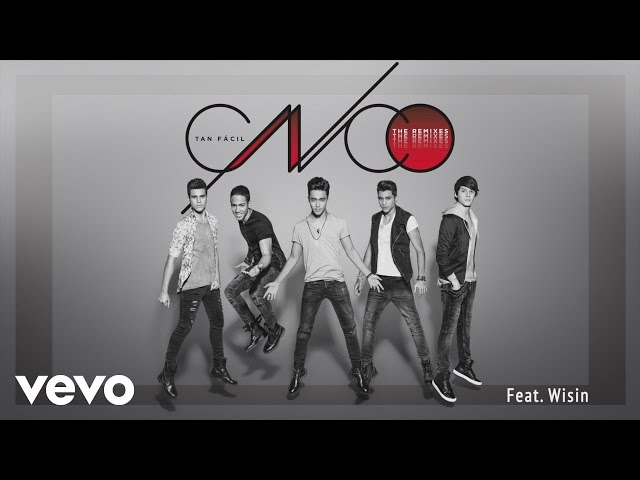 TAN FACIL (REMIX) FT. WISIN - Cnco