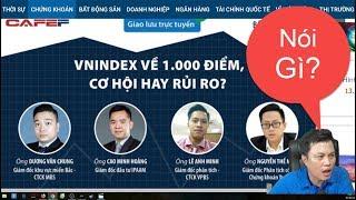 Cafef: VN-Index về 1.000 điểm, cơ hội hay rủi ro