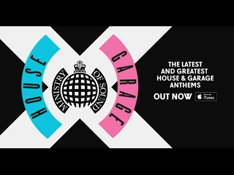 House X Garage Advert | Ministry of Sound