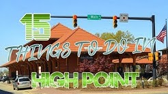 Top 15 Things To Do In High Point, North Carolina