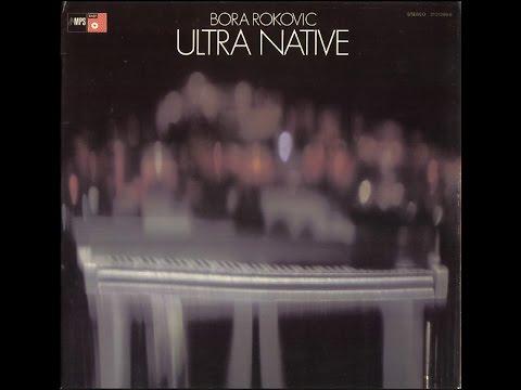 Bora Roković - Ultra Native (FULL ALBUM, rare avant-garde jazz-funk, 1972, Yugoslavia / Germany)