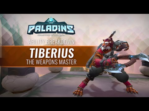 Paladins - Ability Breakdown - Tiberius, The Weapons Master